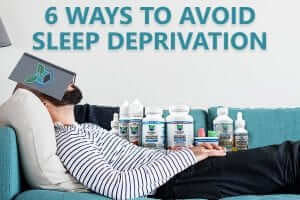 6 ways to avoid sleep deprivation