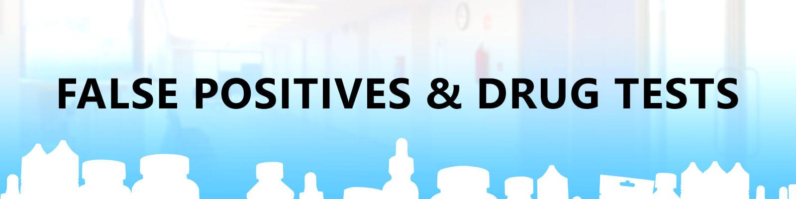 false positives and drug tests