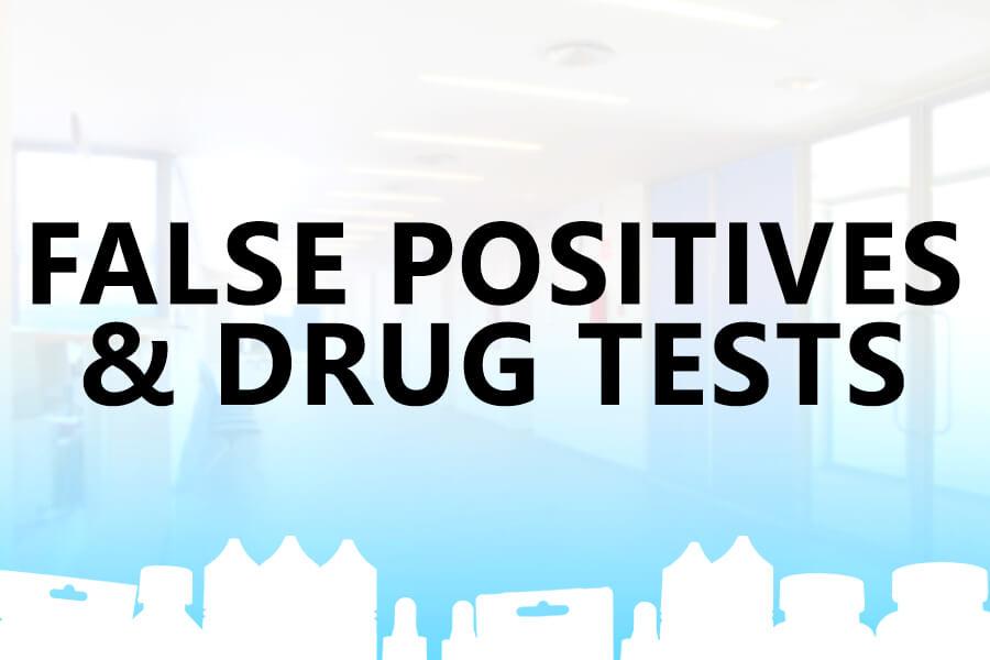 4 Potential Reasons for a False Positive Drug Test   Premium