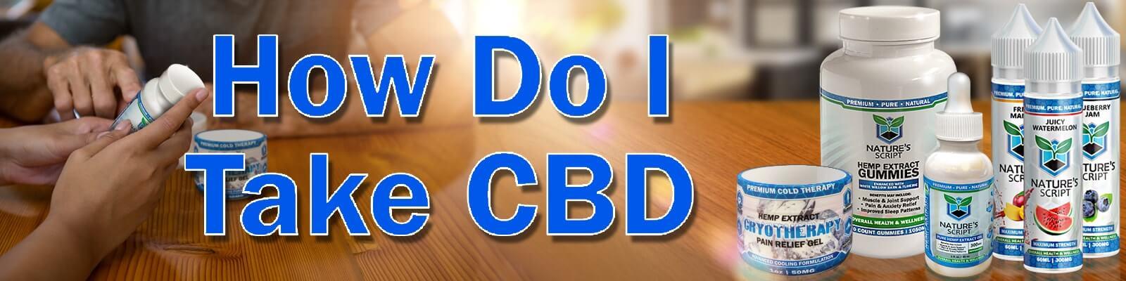 how do I take CBD?