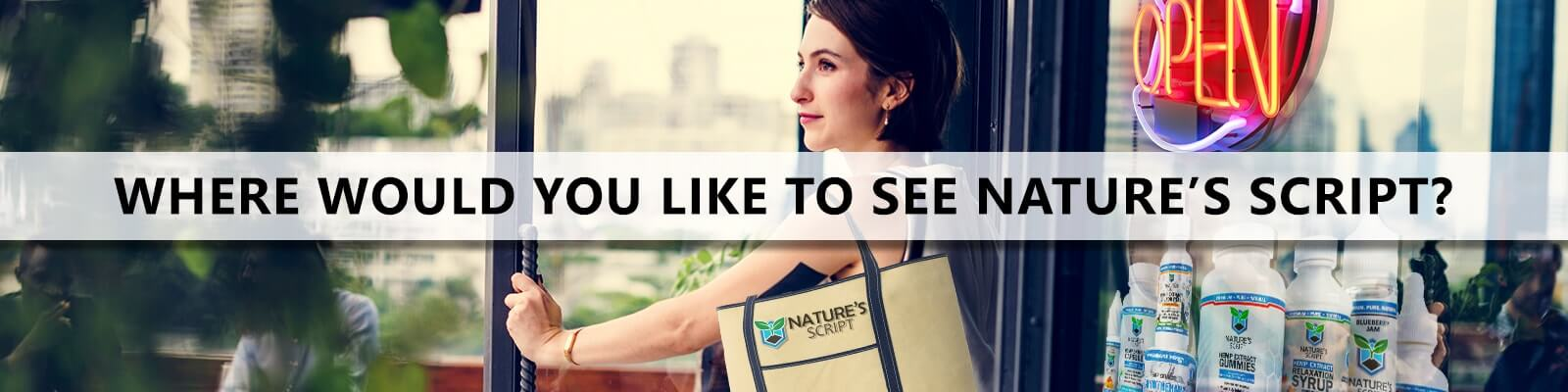 Nominate a CBD store near me to carry Nature's Script