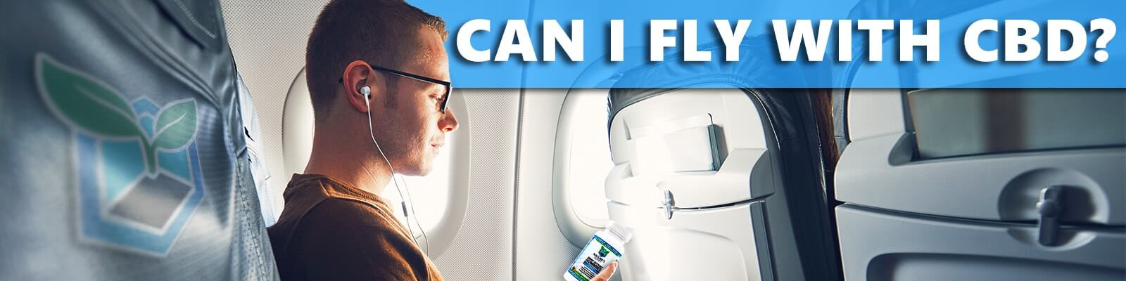 can I fly with cbd | cbd for flight anxiety